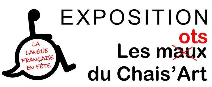 Expo: Les mots du Chais'Art