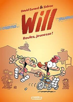 """Will - Roulez jeunesse !"" de David Evrard et Zidrou"
