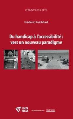 Du handicap à l'accessibilité: vers un nouveau paradigme