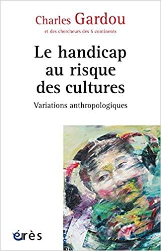 Le handicap au risque des cultures de Charles GARDOU