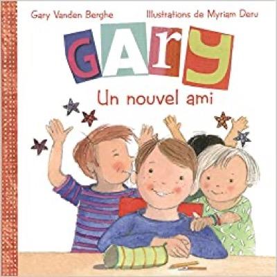 """""""Gary un nouvel ami"""" de Gary Vanden Berghe"""