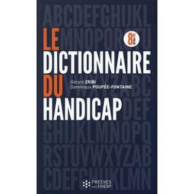 """""""Le dictionnaire du handicap"""""""