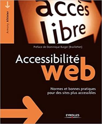 """""""Accessibilité web : Normes et bonnes pratiques pour des sites plus accessibles"""""""
