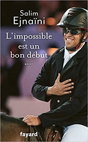 L'impossible est un bon début