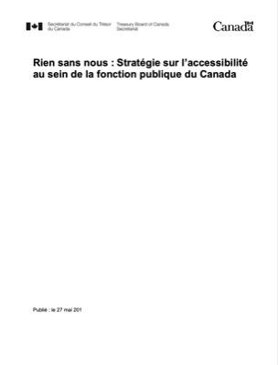 Rien sans nous : Stratégie sur l'accessibilité au sein de la fonction publique du Canada