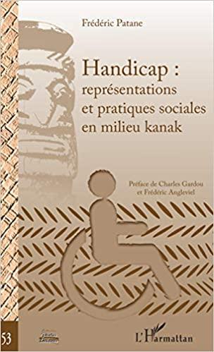 Handicap : représentations et pratiques sociales en milieu kanak