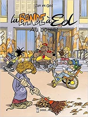 """""""La bande à Ed - Au boulot"""" de Jak et Geg"""
