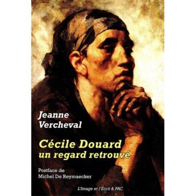 Cécile Douard, un regard retrouvé