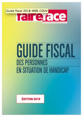 Guide fiscal des personnes en situation de handicap – Édition 2018
