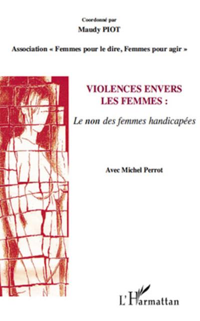 Violence envers les femmes: le non des femmes handicapées