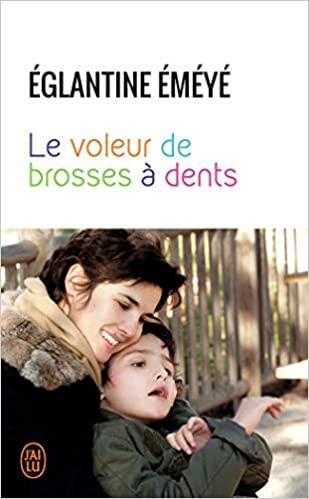 """""""Le Voleur de Brosses à Dents"""" de Églantine Émeyé"""