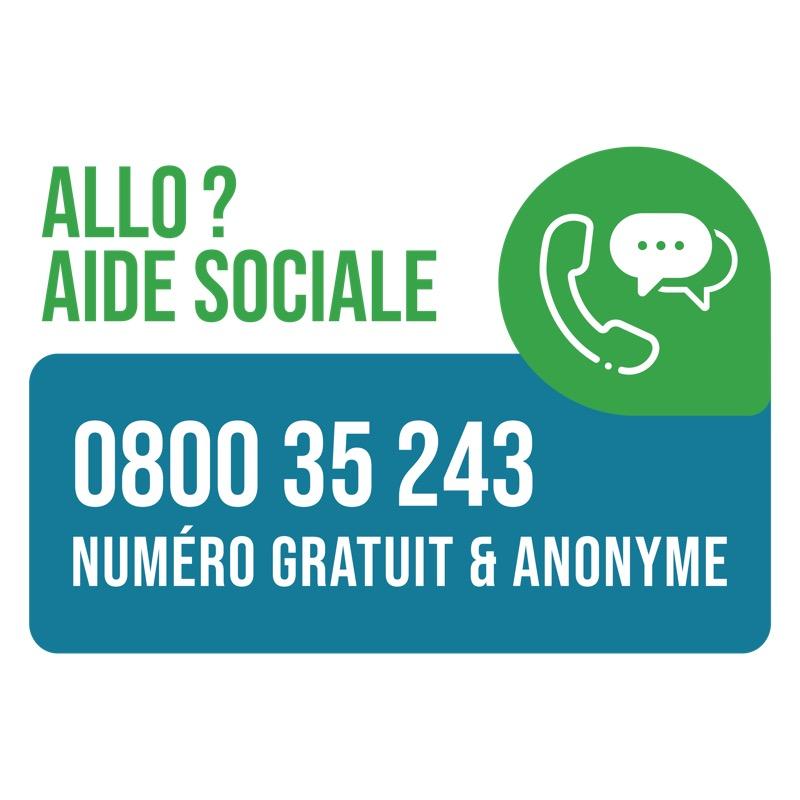 ALLO? AIDE SOCIALE – NUMÉRO GRATUIT ET ANONYME - 0800 35 243