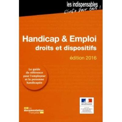 """""""Handicap et emploi, droit et dispositif"""" du Ministère du Travail français"""