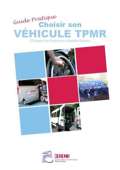 """Guide pratique : """"Choisir son véhicule TPMR"""" du CEREMH"""