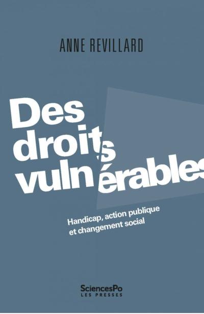 Des droits vulnérables : Handicap, action publique et changement social