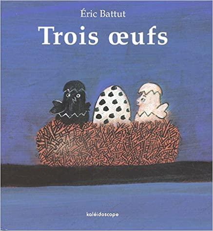 """Trois oeufs"" de Eric Battut"