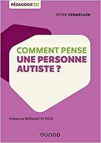 Conseil littéraire : « Comment pense une personne autiste ? »
