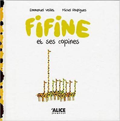 """""""Fifine et ses copines"""" de Emmanuel Veillet et Michel Rodrigues"""