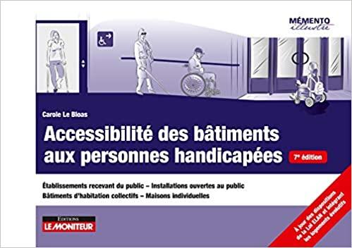Accessibilité des bâtiments aux personnes handicapées 7ème édition