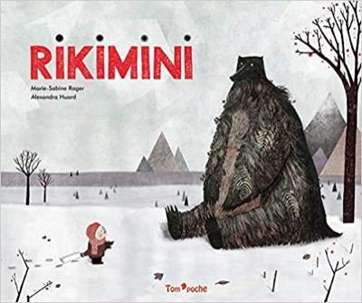 """Rikimini"" de Alexandra Huard et Marie-Sabine Roger"