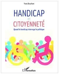 """""""Handicap et citoyenneté: Quand le handicap interroge le politique"""""""