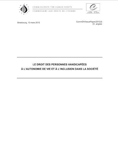 LE DROIT DES PERSONNES HANDICAPÉES À L'AUTONOMIE DE VIE ET À L'INCLUSION DANS LA SOCIÉTÉ