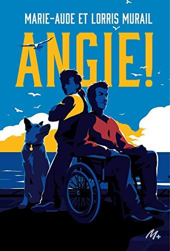 """""""Angie !"""" de Marie-Aude et Loris Murail"""