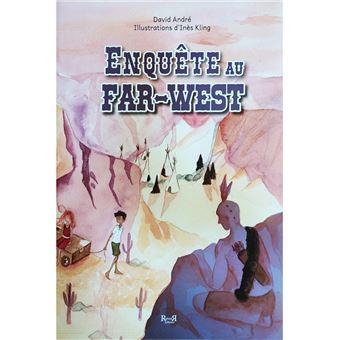 Enquête au Far-West: un western illustré pour les enfants dyslexiques et trisomiques