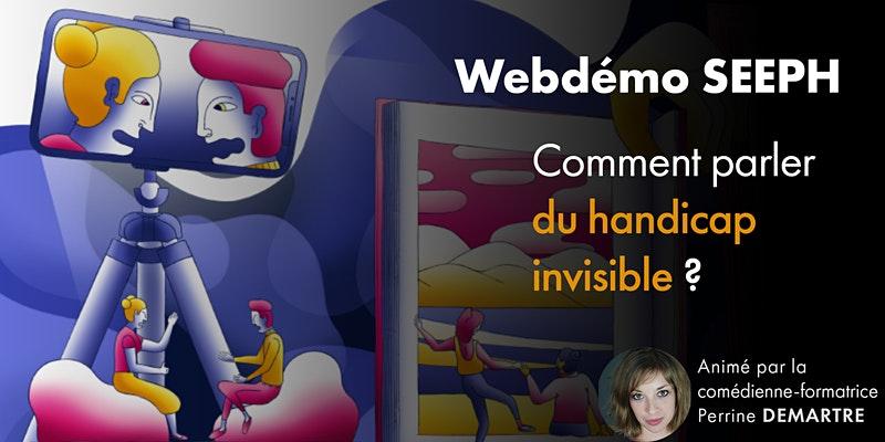 SEEPH : Comment parler du handicap invisible ? 21 septembre à 9h