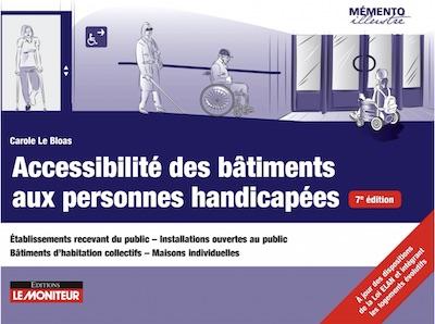 Accessibilité des bâtiments aux personnes handicapées - 7édition