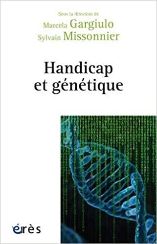Handicap et génétique de Marcela Gargiulo et Sylvain Missonnier