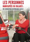 Brochure : Les personnes handicapées ou malades : des conducteurs responsables aussi !