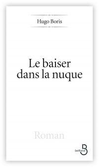 Conseil littéraire : « Le baiser dans la nuque »