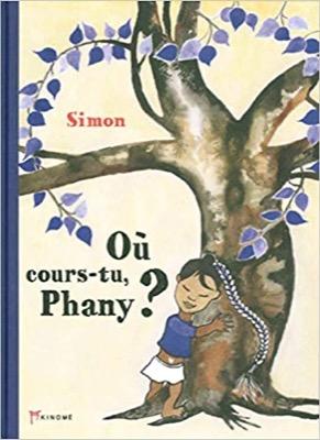 """""""Où cours-tu Phany ?"""" de Simon"""