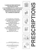Cahier de prescriptions techniques pour l'accessibilité