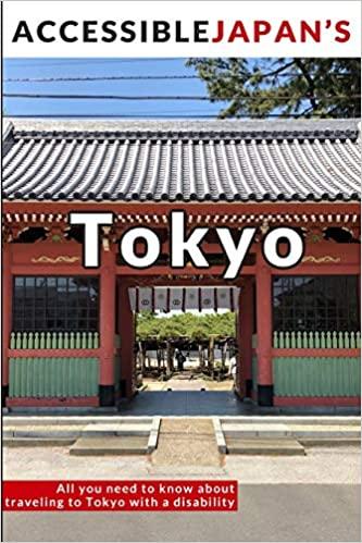 Accessible Japan's Tokyo (2020) de Josh Grisdale