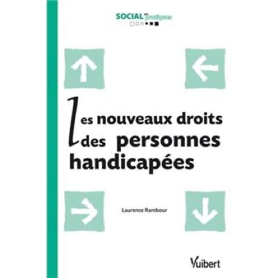 """""""Les Nouveaux droits des personnes handicapées"""" de Laurence Rambour"""