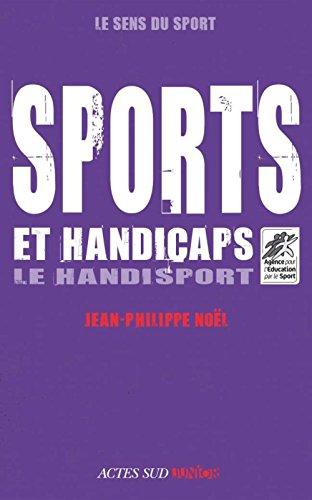 Sports et handicaps: Le Handisport