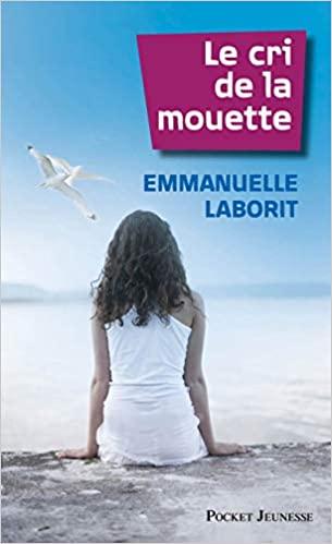 """""""Le Cri de la mouette"""" de Emmanuelle Laborit"""