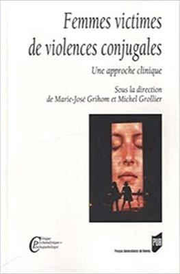"""""""Femmes victimes de violences conjugales: Une approche clinique"""""""
