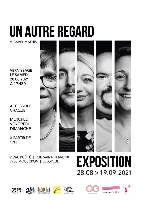 Expo Un Autre Regard de Mickaël Mathis
