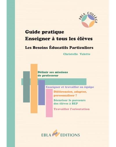 Guide Pratique Enseigner À Tous Les Élèves BEP