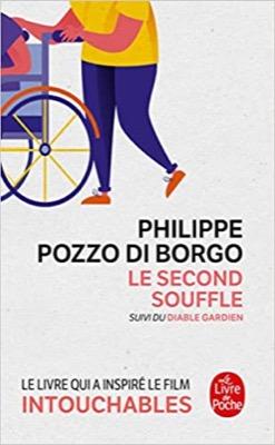 """""""Le Second Souffle"""" de Philippe Pozzo Di Borgo"""