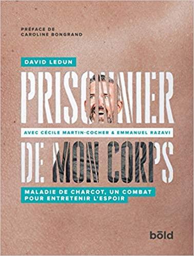 Prisonnier de Mon Corps de David Ledun