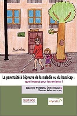 """""""La parentalité à l'épreuve de la maladie ou du handicap : quel impact pour les enfants ?"""""""