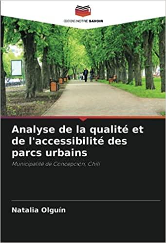 Analyse de la qualité et de l'accessibilité des parcs urbains