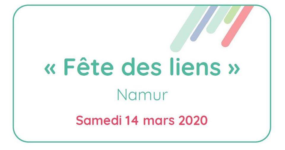 """""""Fête des liens"""" à Namur ce 14 mars"""