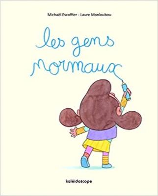 """""""Les gens normaux"""" de Michaël Escoffier et Laure Monloubou"""