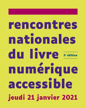 Rendez-vous aux rencontres nationales du livre numérique accessible