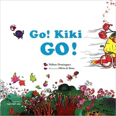 """Go ! Kiki Go !"" de Nébine Dominguez"